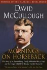 Mornings on Horseback (0671447548) by ROOSEVELT (Subject); McCullough, David