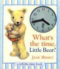 What's the Time Little Bear?