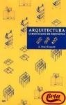 Arquitectura: curso bsico de proyectos