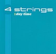4 Strings - Day Time - Zortam Music