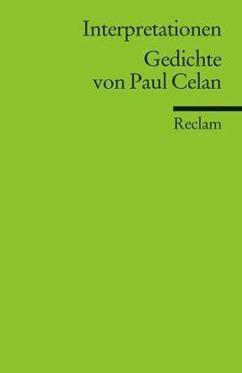 Interpretationen. Gedichte von Paul Celan