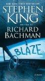 Blaze - Richard Bachman Stephen King