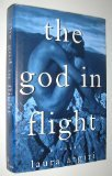 The God in Flight: A Novel
