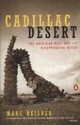 Cadillac Desert: The American West and Its Disappearing Water Free Book Notes, Summaries, Cliff Notes and Analysis