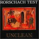 Unclean by Rorschach Test