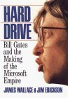 img - for Hard Drive: Bill Gates and the Making of the Microsoft Empire by Wallace, James, Erickson, Jim (1992) Hardcover book / textbook / text book