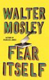 Fear Itself (0446610135) by Walter Mosley