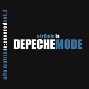 Alfa Matrix Re: Covered 2: Trib Depeche Mode / Various