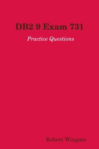 DB2 9 Exam 731 Practice Questions