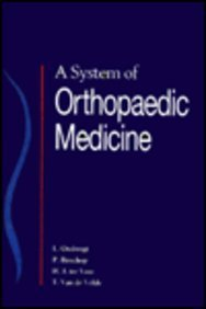 A System of Orthopaedic Medicine  by Ludwig Ombregt MD