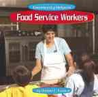 img - for Food Service Workers (Community Helpers) book / textbook / text book