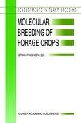 Molecular Breeding of Forage Crops: Proceedings of the 2nd International Symposium, Molecular Breeding of Forage Crops, Lorne and Hamilton, Victoria, ... 19-24, 2000 (Developments in Plant Breeding)