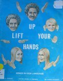 img - for Lift Up Your Hands: Inspirational and Patriotic Songs in Sign Language book / textbook / text book