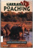 Wildlife Poaching (Venture Book)