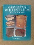 Marvelous Wooden Boxes You Can Make