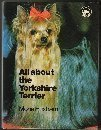img - for All About the Yorkshire Terrier (All About Series) book / textbook / text book