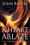 A Heart Ablaze: Igniting a Passion for God (0785269908) by Bevere, John