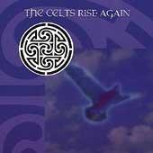 Various - The Celts Rise Again - Zortam Music
