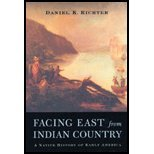 img - for Facing East from Indian Country by Daniel K. Richter. (Harvard University Press,2003) [Paperback] book / textbook / text book