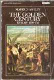 GOLDEN CENTURY (HISTORY OF CIVILISATION) (0351151524) by MAURICE ASHLEY
