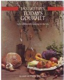 Today's Gourmet (0912333073) by Jacques Pepin