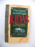 Ray S. Anderson The Gospel according to Judas: Is There a Limit to God's Forgiveness?