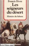 img - for Les seigneurs du desert (Collection