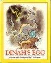 Dinah's Egg (0671686852) by Lee Lorenz