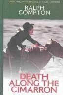 Death Along the Cimarron: A Ralph Compton Novel (Thorndike Large Print Western Series)