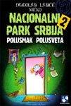 Nacionalni park Srbija 2 : Polusmak…