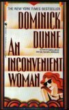 Inconvenient Woman, An (0553289063) by Dominick Dunne