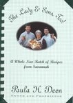 The Lady & Sons, Too!: A Whole New Batch of Recipes from Savannah (0375758364) by Paula H. Deen