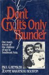img - for Don't cry, it's only thunder Hardcover 1984 book / textbook / text book