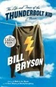 The Life and Times of the Thunderbolt Kid: A Memoir (Random House Large Print)