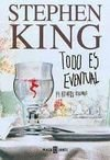 Todo Es Eventual / Everything's Eventual (8401328888) by King, Stephen