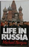 Michael Binyon Life in Russia
