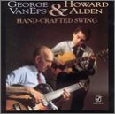 Hand Crafted Swing by George Van Eps, Howard Alden (1992) Audio CD by Howard Alden George Van Eps