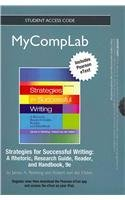 NEW MyCompLab with Pearson eText -- Standalone Access Card -- for Strategies for Successful Writing: A Rhetoric, Researc