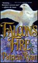Falcon's Fire (0451406354) by Patricia Ryan