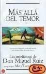 Mas Alla Del Temor: Las Ensenanzas De Don Miguel Ruiz (Spanish Edition) (8466311238) by Ruiz, Don Miguel