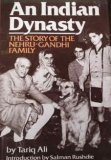 An Indian Dynasty: The Story of the Nehru-Gandhi Family (0399130748) by Tariq Ali