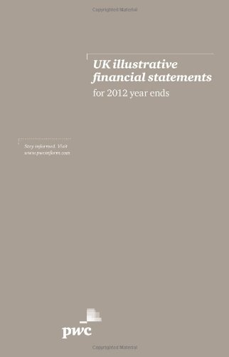 uk-illustrative-financial-statements-for-2012-year-ends-pricewaterhouse-coopers