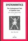 Systemantics: The Underground Text of Systems Lore
