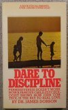Dare to Discipline, Dobson,James