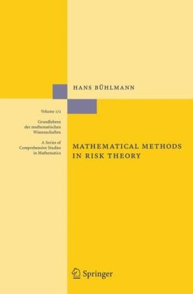 Mathematical Methods in Risk Theory