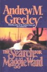 Search for Maggie Ward, Andrew M Greeley