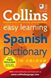 Collins Easy Learning Spanish Dictionary (Collins Easy Learning Spanish) (Collins Easy Learning Dictionaries)