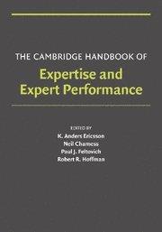The Cambridge Handbook of Expertise and Expert Performance Paperback (Cambridge Handbooks in Psychology)