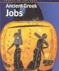 img - for Ancient Greek Jobs (People in the Past) book / textbook / text book