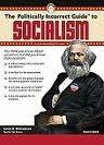 The Politically Incorrect Guide to Socialism [Audiobook, Unabridged] Publisher: Blackstone Audio, Inc ; MP3CD Unabridged edition